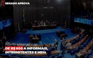 Senado Aprova Auxilio Emergencial De 600 Contabilidade No Itaim Paulista Sp | Abcon Contabilidade - Contabilidade