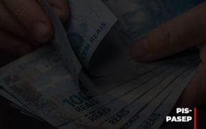 Fim Do Fundo Pis Pasep Nao Acaba Com O Abono Salarial Do Pis Pasep - Contabilidade