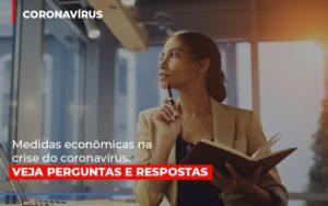 Medidas Economicas Na Crise Do Corona Virus - Contabilidade