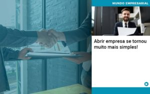 Abrir Empresa Se Tornou Muito Mais Simples - Contabilidade em Estrela - RS | ZW Contabilidade