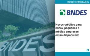Novos Creditos Para Micro Pequenas E Medias Empresas Estao Disponiveis - Contabilidade em Estrela - RS | ZW Contabilidade