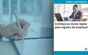 Conheca As Novas Regras Para Registro De Empresa Organização Contábil Lawini - Contabilidade em Estrela - RS | ZW Contabilidade