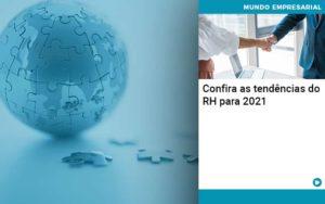 Confira As Tendencias Do Rh Para 2021 Organização Contábil Lawini - Contabilidade em Estrela - RS | ZW Contabilidade