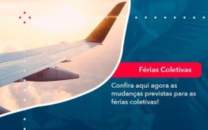 Confira Aqui Agora As Mudancas Previstas Para As Ferias Coletivas 1 - Contabilidade em Estrela - RS | ZW Contabilidade