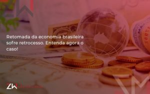 Retomada Da Economia Zw Contabilidade - Contabilidade em Estrela - RS | ZW Contabilidade